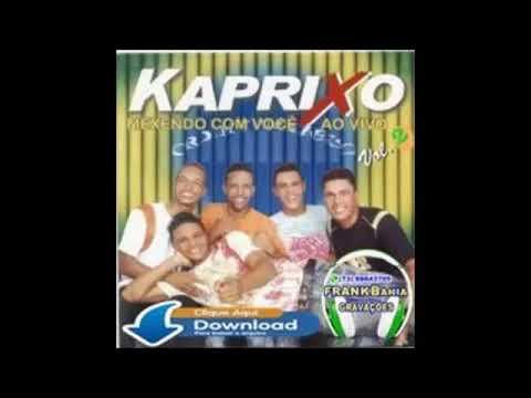 BAIXAR CD 2013 COMPANHIA KAPRIXO DO