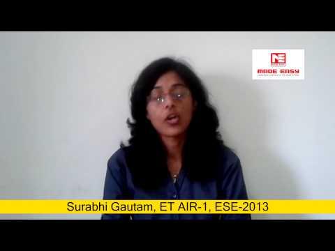 Surabhi Gautam, E&T AIR 1, ESE 2013 MADE EASY Classroom Study Course Student