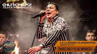 La Llamada Clandestina - Churo Díaz & Elías Mendoza (En Vivo) Cúcuta.
