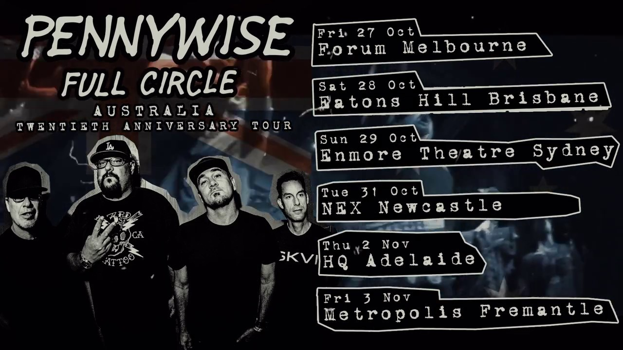 Pennywise - 'Full Circle' 20th Anniversary Tour