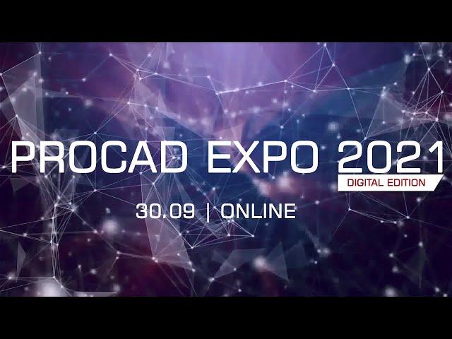 PROCAD EXPO 2021 Digital Edition