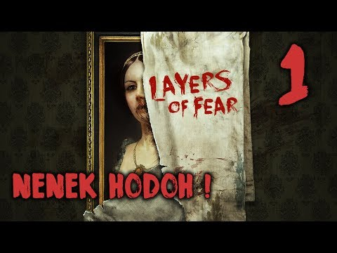 NENEK HODOH~!! - Layer Of Fear (Malaysia) || Horror Game #1