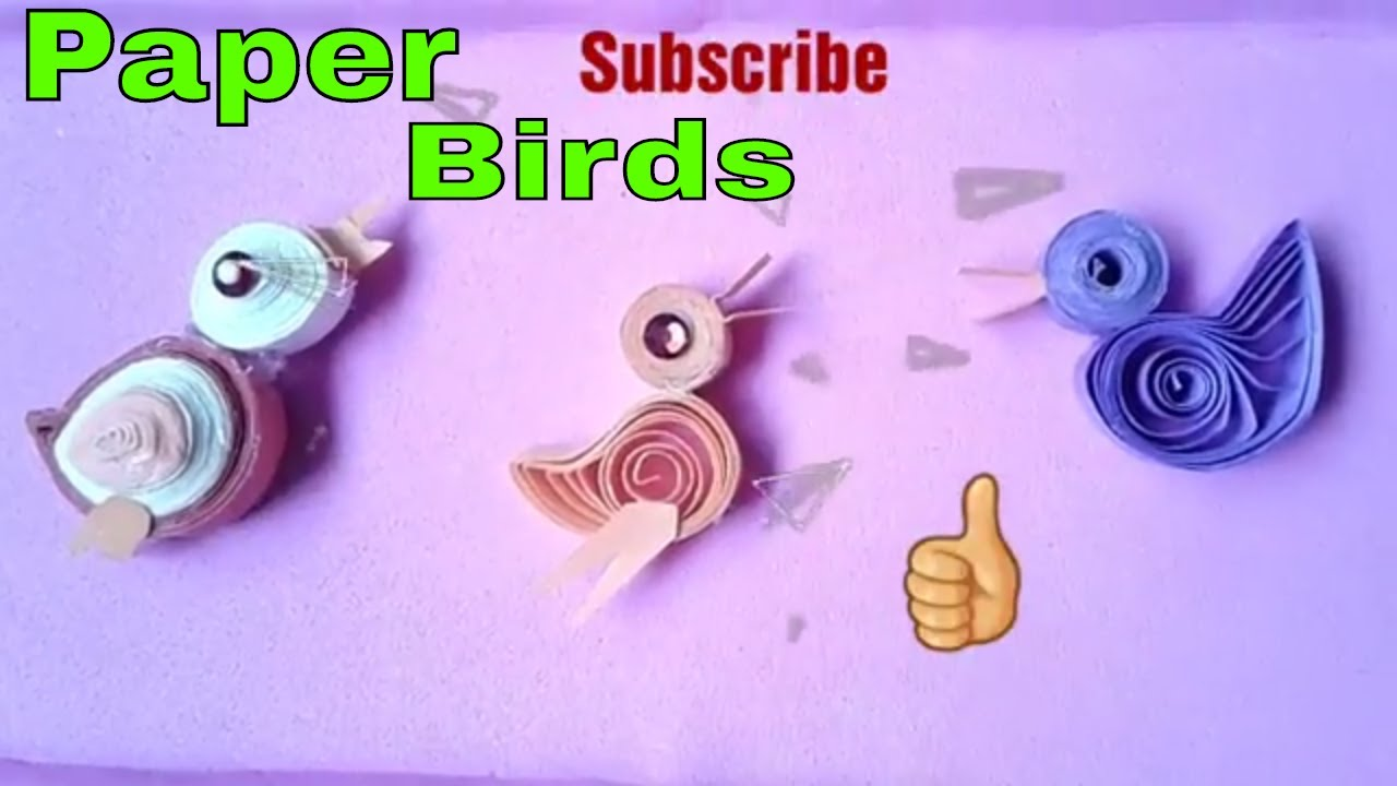 Quilling Paper Birds How To Make Quilling Paper Birds Paper