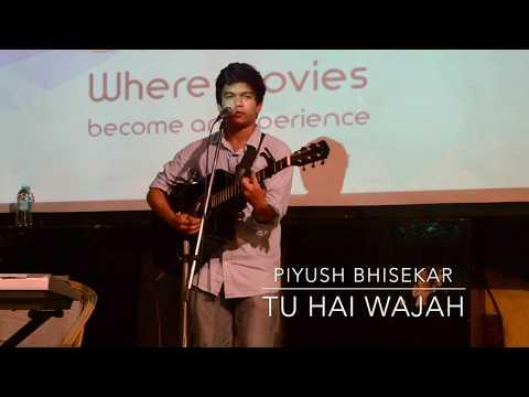 Piyush Bhisekar - Tu Hai Wajah (Acoustic)