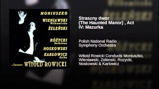Straszny dwor (The Haunted Manor) , Act IV: Mazurka