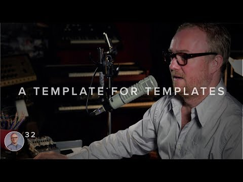 #32 I MAKE A TEMPLATE FOR TEMPLATES