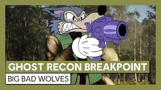 Ghost Recon Breakpoint: Big Bad Wolves