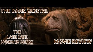 THE DARK CRYSTAL 1982 MOVIE REVIEW  RANT LIVE
