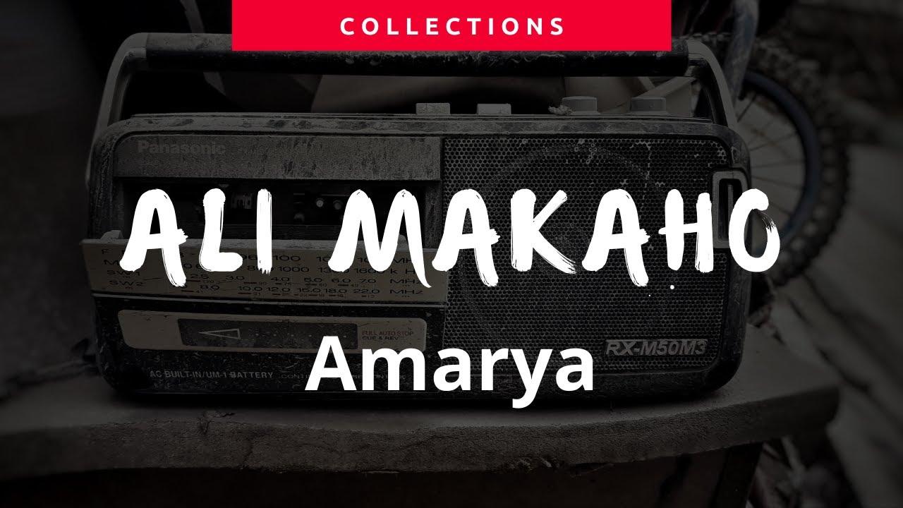 Download Ali Makaho Amarya