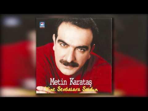 Metin Karataş - Eriyorum