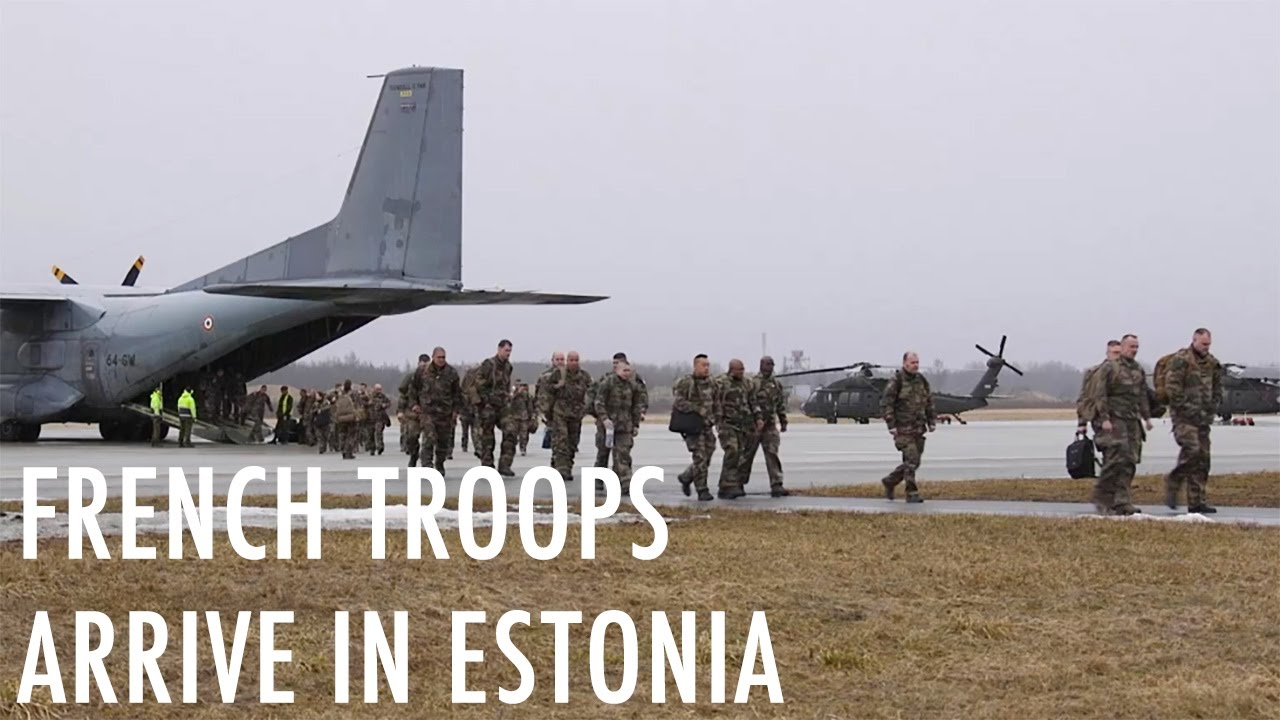 French troops arrive in Estonia
