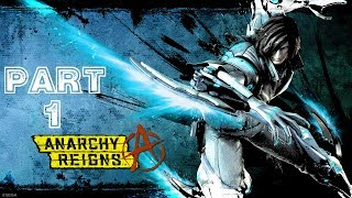 Anarchy Reigns - White Side - Campaign Playthrough part 1 (Xbox 360)