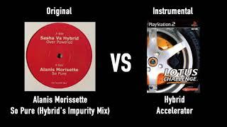 Alanis Morissette - So Pure (Hybrid's Impurity Mix, Lotus Challenge Pitch/Tempo Edit)