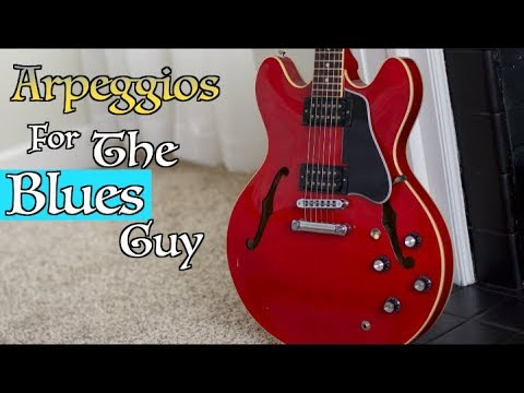 Arpeggios For Blues Guitarist and How To Use Them