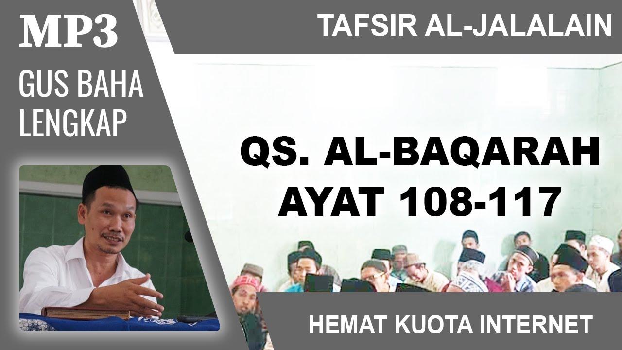 MP3 Gus Baha Terbaru # Tafsir Al-Jalalain # Al-Baqarah 108