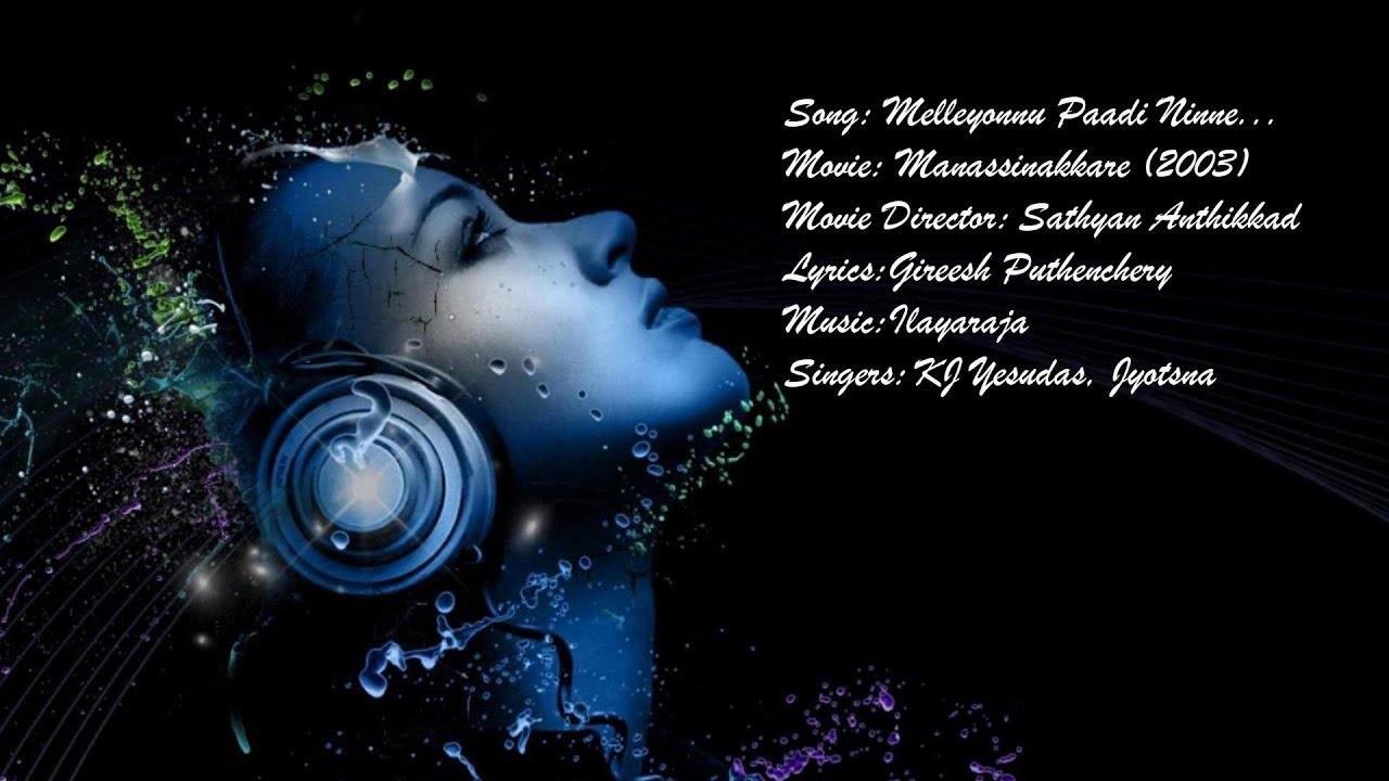 Melleyonnu Paadi Ninne | Jayaram Hits | | Malayalam Lyrics