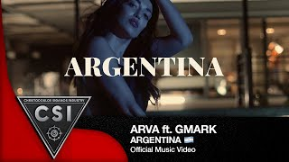 Arva - Argentina 🇦🇷 ft Gmark I Official Music Video