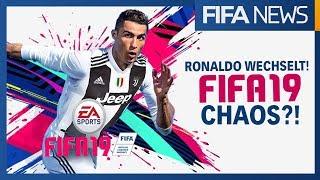 RONALDO WECHSELT! ● WAS BEDEUTET DAS FÜR FIFA19? | FIFA NEWS