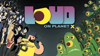 LOUD on Planet X (PS4) Gameplay Glimpse