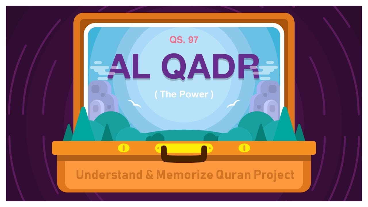 Surah Al-Qadr | English | Understand & Memorize Quran Project | illustrated