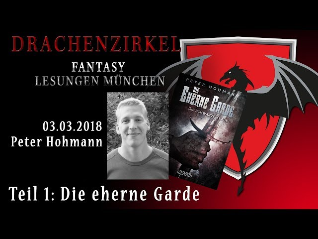 Lesung - DIE EHERNE GARDE - Peter Hohmann - 03. März 2018