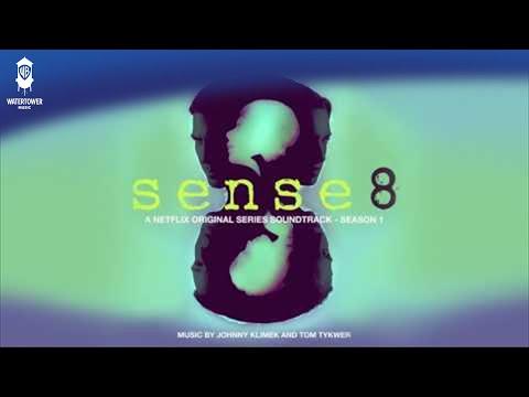 OFFICIAL: Sense8 Title Theme - Johnny Klimek & Tom Tykwer – Sense8 Soundtrack