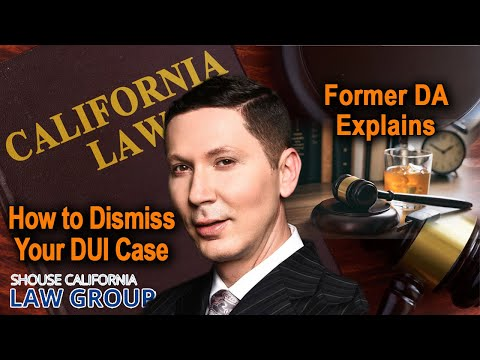 How To Convince A Prosecutor To Dismiss My DUI Case? (A Former DA Explains)
