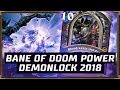 Bane Of Doom Power | Demonlock 2018 | The Witchwood | Hearthstone