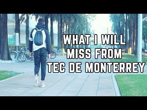 WHAT I WILL MISS FROM TEC DE MONTERREY 🎓