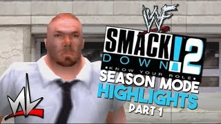 nL Highlights - WWF SmackDown! 2: Know Your Role SEASON MODE (Part 1)