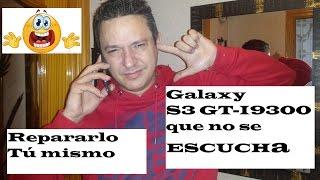 Smartphone Celular No Se Escucha Bien Galaxy I9300 Cambio Altavoz O Parlante