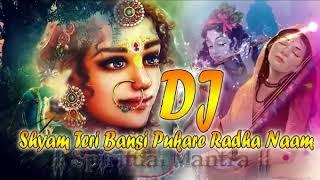 Shyam Teri Bansi Pukare Radha Naam DJ Remix (Dholki Hard Mix) DJ MIX !!