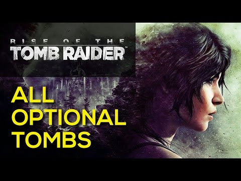 Rise of the Tomb Raider - All Optional Tombs - Location & Puzzle Solution