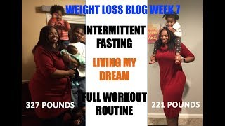 SOMEHOW I LOST WEIGHT THIS WEEK! MY WEIGHT LOSS JOURNEY BLOG WK7 | I LOST 100 LBS-WORKOUT ROUTINE