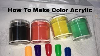 ⭐︎How To Make Color Acrylic