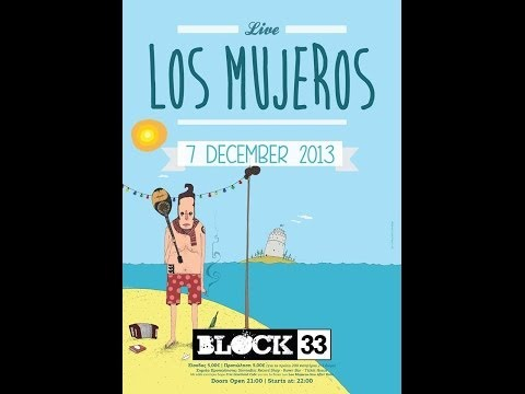 Our friends abroad send a message - Los Mujeros Live in Block33 7/12/2013