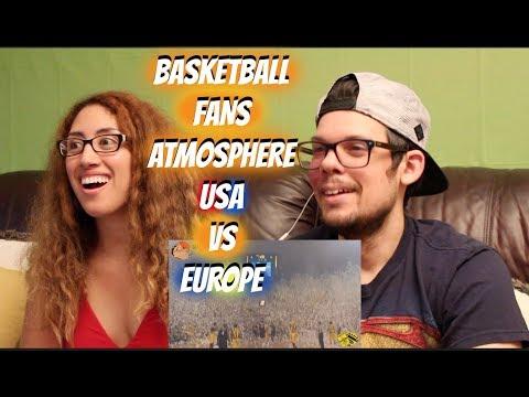 Basketball Fans atmosphere USA vs Europe REACTION!