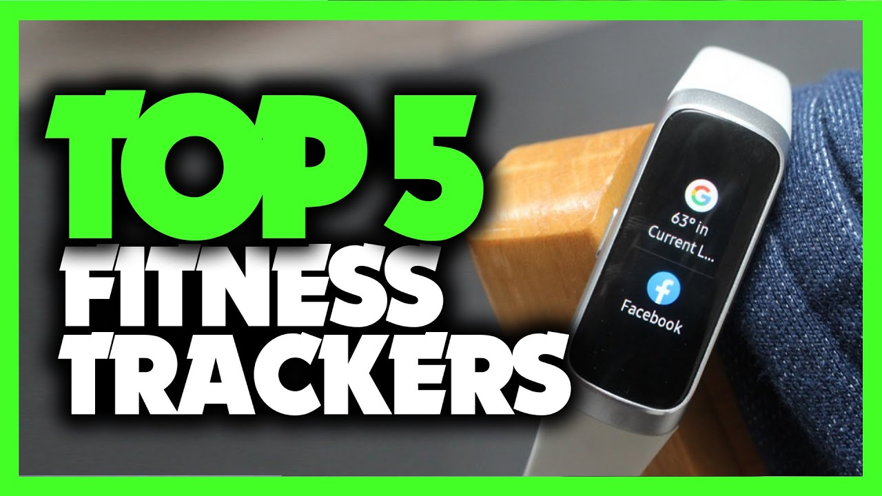 Best Fitness Trackers in 2021 – Track Your Fitness, Steps & Health