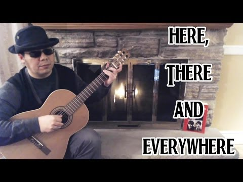 The Beatles -  Here, There And Everywhere (cover)