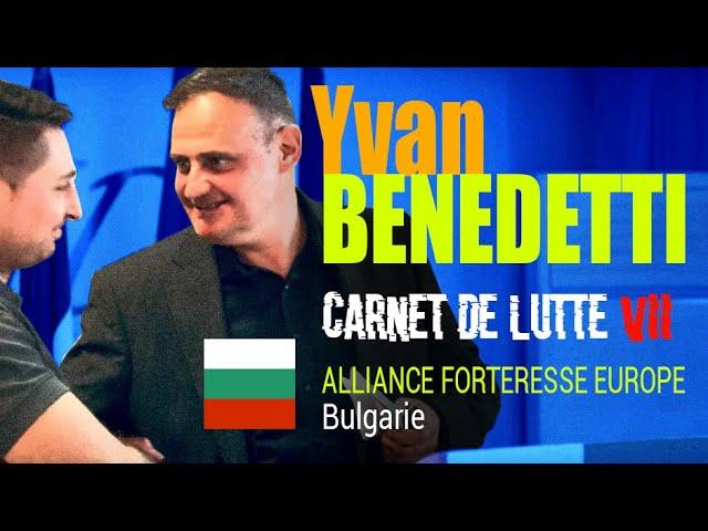 Carnet de Lutte VII - Alliance Forteresse Europe - Bulgarie