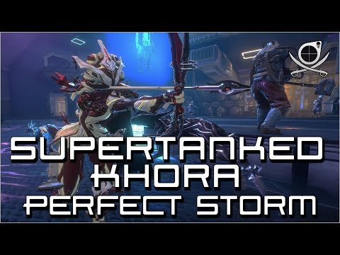 (Warframe) Supertanked Khora - Perfect Storm! (Amalgam Daikyu Target Acquired)