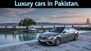 Some luxury cars that you can buy in Pakistan | Auto Car.
