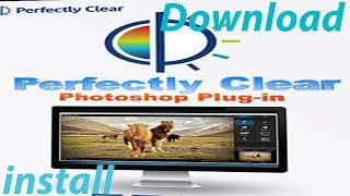 How to Download & Install Plugin Athentech Perfectly Clear Complete  3