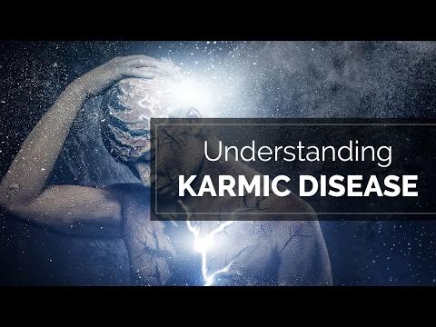 Spirituality - Understanding Karmic Disease |enlightenment | awakening