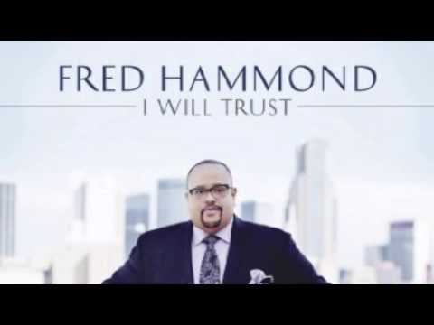 Fred Hammond-I Owe It All