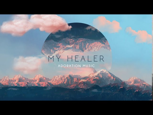 My Healer (Official Lyric Video) - Adoration Music ft. Brielle Rathbun