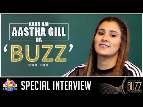 Aastha Gill | Exclusive Interview | Buzz | DJ Wale Babu | Badshah | Gabruu Da Dhaba