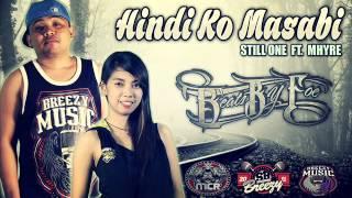 Repeat youtube video Hindi ko masabi - Still One Ft.Mhyre (Breezymusic2014) Beatsbyfoe