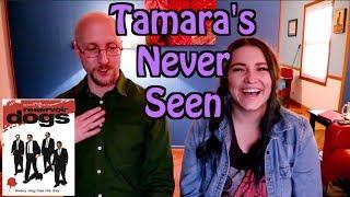 Reservoir Dogs - Tamara's Never Seen