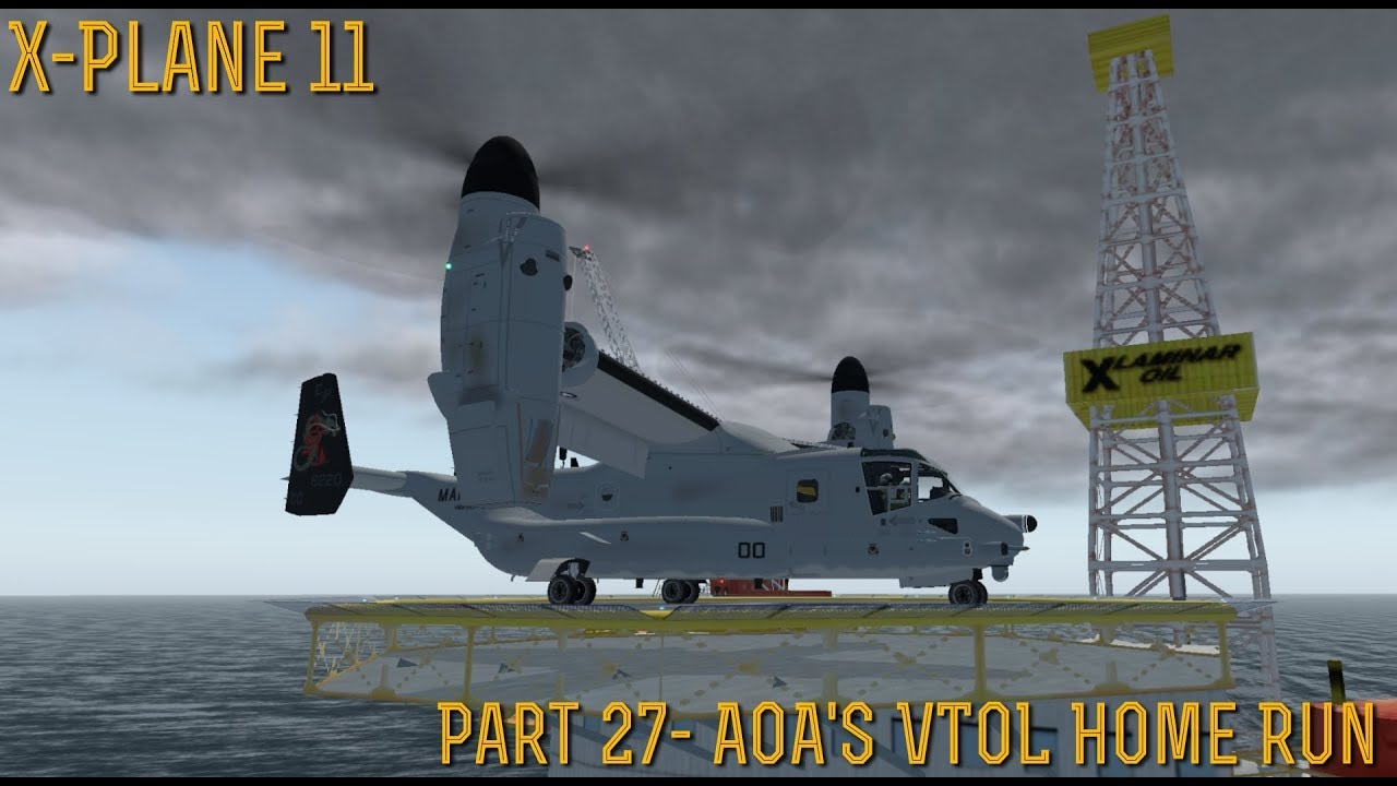 The V-22 Osprey for X-Plane 11 has been released! | Fabrice